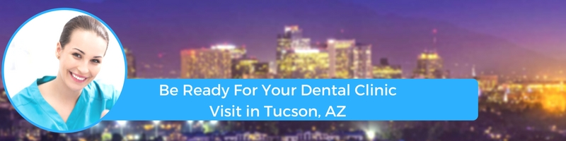 how to prepare for your tucson az emergency dental clinic visit