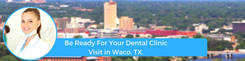 how to prepare for your waco tx emergency dental clinic visit