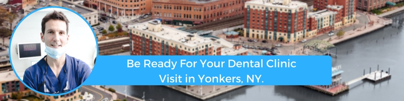 how to prepare for your yonkers ny emergency dental clinic visit