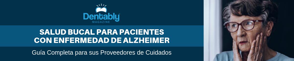 salud bucal para pacientes con alzheimer