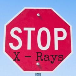 stop x rays