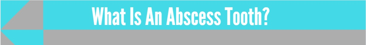 what is an abscess tooth